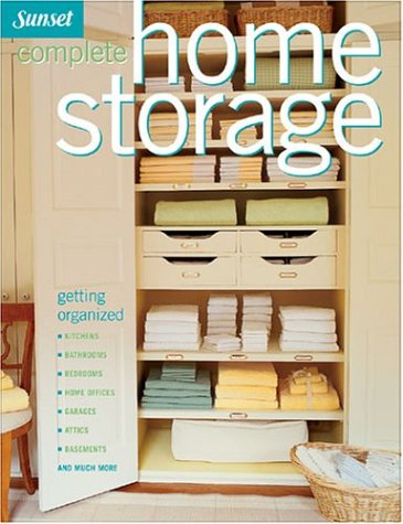 9780376017703: Complete Home Storage (Sunset)