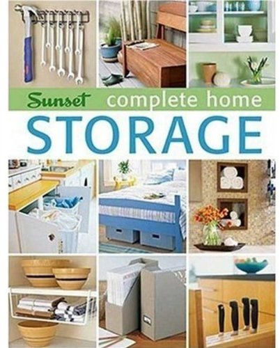 9780376017710: Complete Home Storage (Sunset Book)