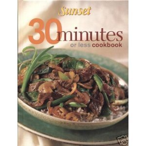 9780376020093: Sunset 30 Minutes or Less Cookbook