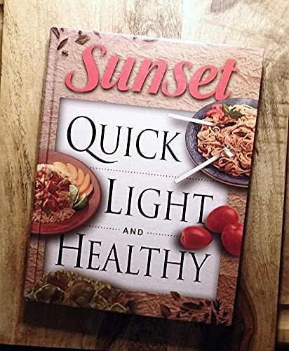Sunset Quick, Light and Healthy (0376020210) by Sunset Editors