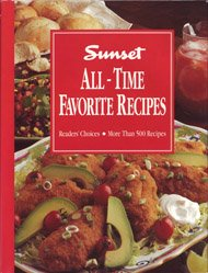 Sunset All-Time Favorite Recipes