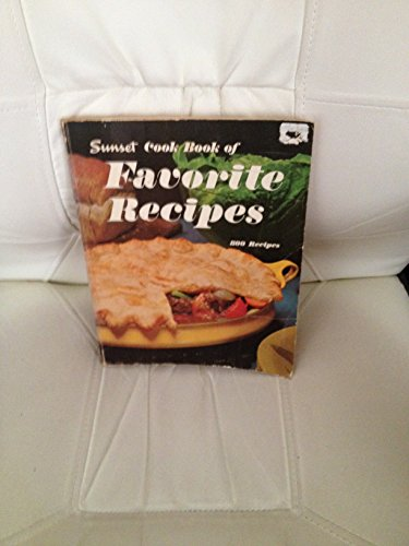 9780376021700: Sunset Cook Book of Favorite Recipes