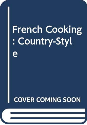 French Cooking: Country-Style