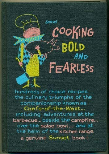 9780376023384: Sunset Cooking Bold & Fearless