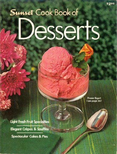 9780376023438: Sunset Cook Book of Desserts