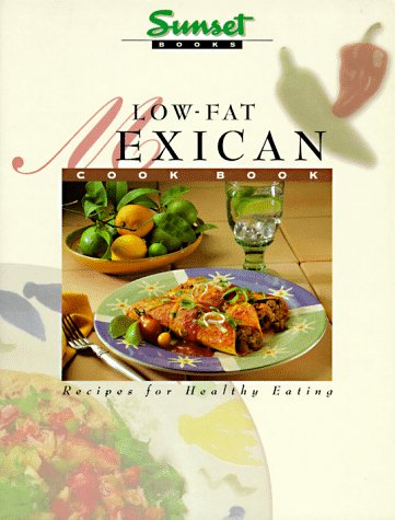9780376024787: Low-Fat Mexican Cook Book