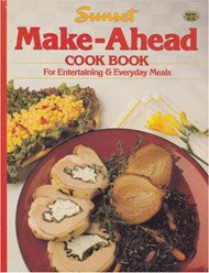 Sunset Make-Ahead Cook Book: Sue Brownlee, Sunset