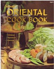 9780376025319: Sunset Oriental Cook Book (Chinese, Japanese, Korean)
