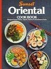 9780376025333: Sunset Oriental Cookbook