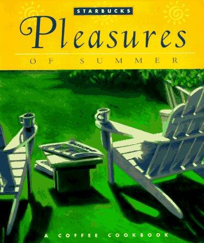 9780376026149: Pleasures of Summer: A Coffee Cookbook