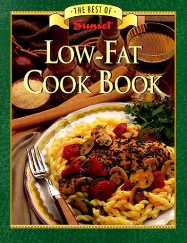 9780376026552: Low-Fat Cook Book (Best of Sunset)