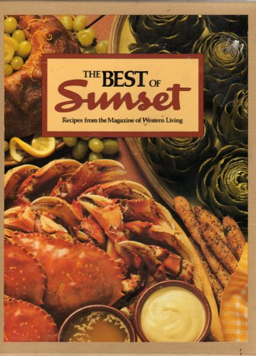 9780376026613: Best of Sunset: Recipes from the Magazine of Western Living