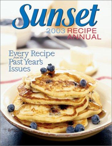 9780376027146: Sunset Recipe Annual 2003