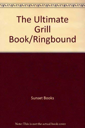 9780376028891: The Ultimate Grill Book/Ringbound