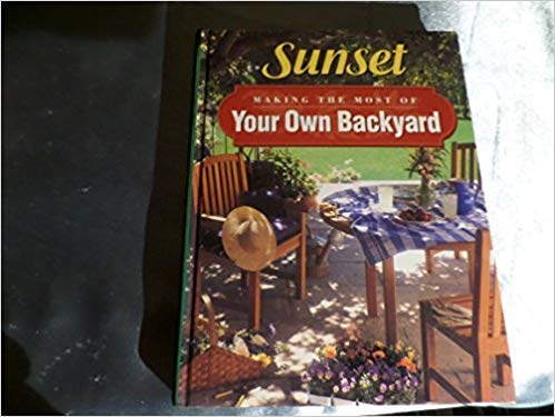 9780376030771: Making the Most of Your Own Backyard