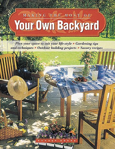 9780376030788: Making the Most of Your Own Backyard