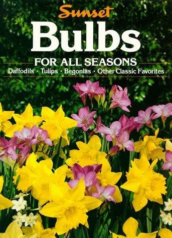 9780376030863: Bulbs for All Seasons: Sunset