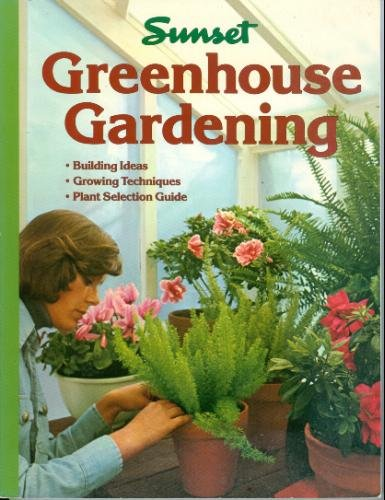 Greenhouse Gardening 9780376032638 Helps the reader select the best style, building materials, and necessary equipment for a greenhouse and supplies basic information for