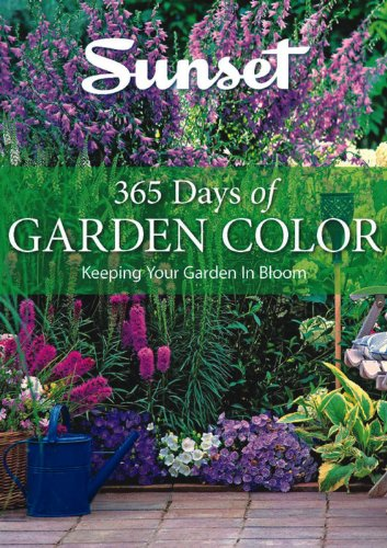 365 Days of Garden Color: Keeping Your Garden in Bloom: Not Available (Not Available)