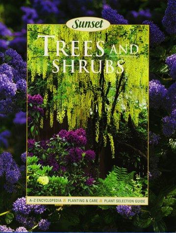 Sunset Trees & Shrubs (Gardening & Landscaping): Sunset Books