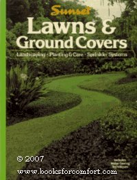 Lawns and Ground Covers : Landscaping, Planting: Feldman, Fran (editor);