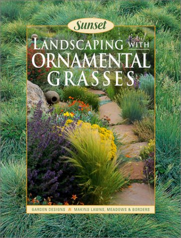 9780376035639: Landscaping With Ornamental Grasses Sunset book