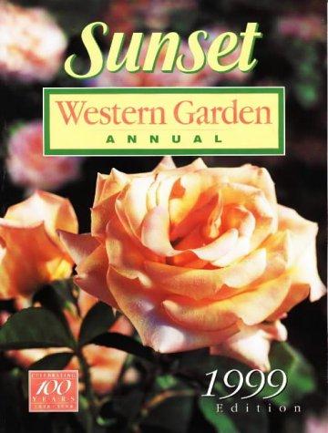 9780376038715: Sunset Western Garden Annual 1999