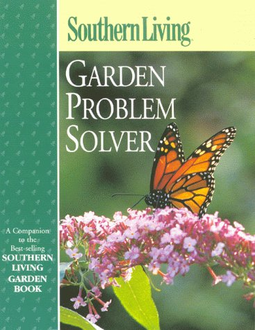 9780376038739: Southern Living Garden Problem Solver (Southern Living (Paperback Oxmoor))