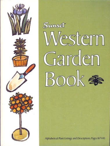 Sunset Western Garden Book: Editors of Sunset