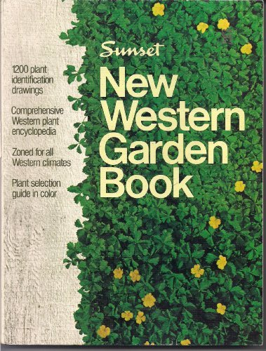 Sunset NEW WESTERN GARDEN BOOK