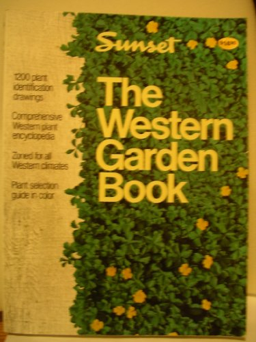 Sunset New Western Garden Book 4ED