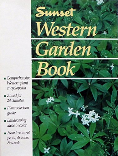 Sunset Western Garden Book: Sunset Books
