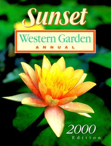 9780376038937: Sunset Western Garden Annual 2000