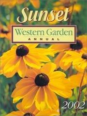 9780376038982: Sunset Western Garden Annual - 2002 Edition