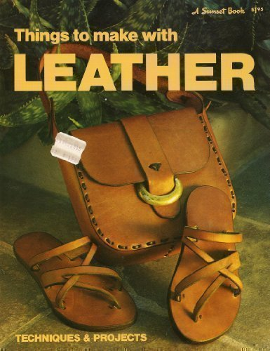 Things To Make with Leather: Techniques &