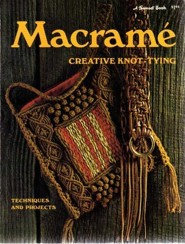 9780376045416: Macramé Creative Knot-Tying Techniques and Projects