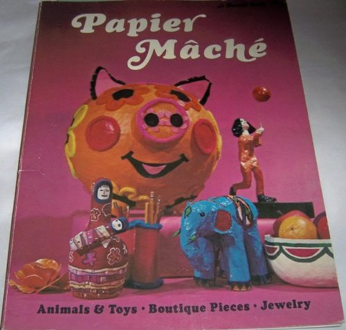 9780376046215: Papier mache, (A Sunset book)