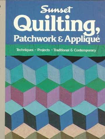 9780376046642: Quilting,Patchwork & Applique (Sunset Hobby & Craft Books)