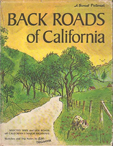 9780376050113: Back Roads of California: Sketches and Trip Notes by Earl Thollander (A Sunset Pictorial)