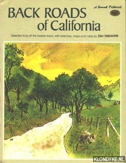 9780376050120: Back roads of California: Sketches and trip notes (A Sunset pictorial)