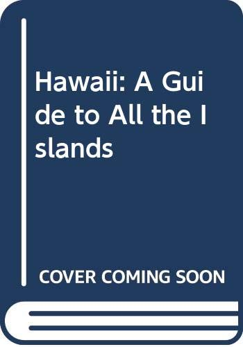 Hawaii : A Guide to All the: Sunset Publishing Staff