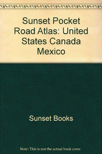 9780376090126: Sunset Pocket Road Atlas: United States Canada Mexico. --