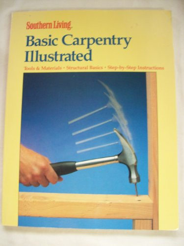 9780376090331: Basic Carpentry Illustrated (Southern Living)