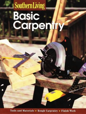9780376090515: Basic Carpentry (Southern Living (Paperback Sunset))