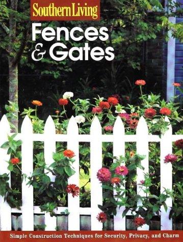 9780376090607: Fences & Gates (Southern Living (Paperback Sunset))