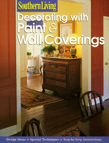 9780376090638: Decorating With Paint & Wall Coverings (Southern Living (Paperback Sunset))