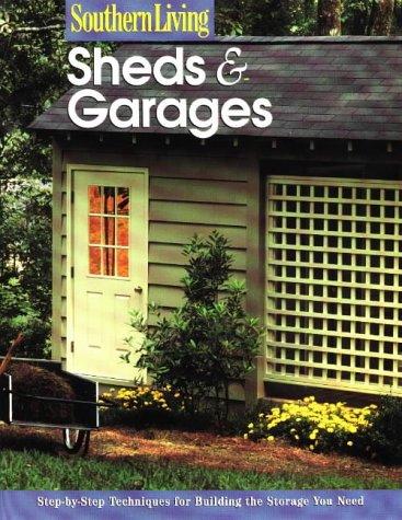 9780376090652: Sheds & Garages (Southern Living (Paperback Sunset))