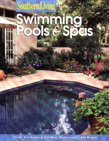9780376090669: Swimming Pools & Spas (Southern Living (Paperback Sunset))