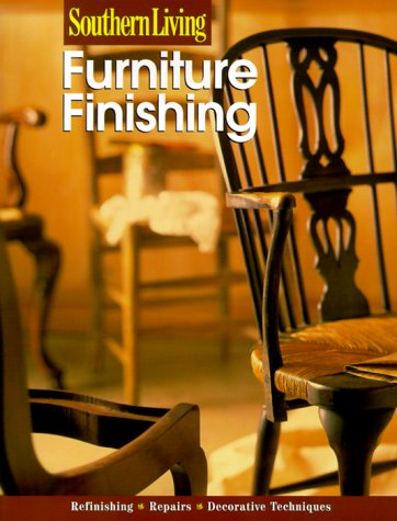 9780376090713: Southern Living Furniture Finishing (Southern Living (Paperback Sunset))