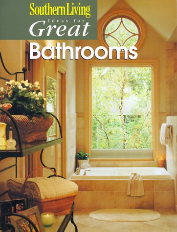 9780376090737: Ideas for Great Bathrooms (Southern Living)